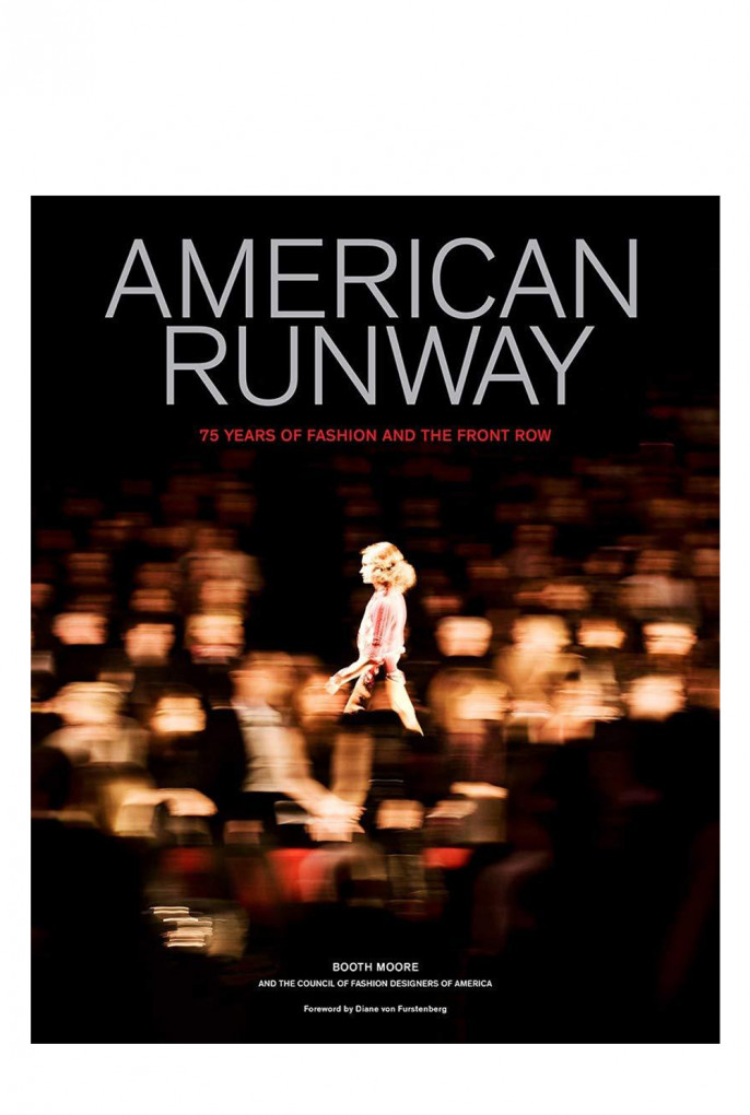 Купить Книга в твердой обложке, American Runway: 75 Years Of Fashion And The Front Row ABRAMS BOOKS