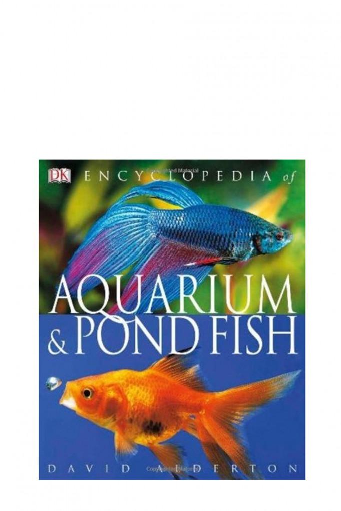 Купить Книга в твердой обложке, ENCYCLOPEDIA OF AQUARIUM AND POND FISH Dorling Kindersley