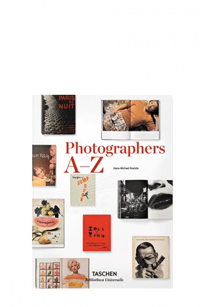 Купить Книга в твердой обложке, PHOTOGRAPHERS A-Z Taschen