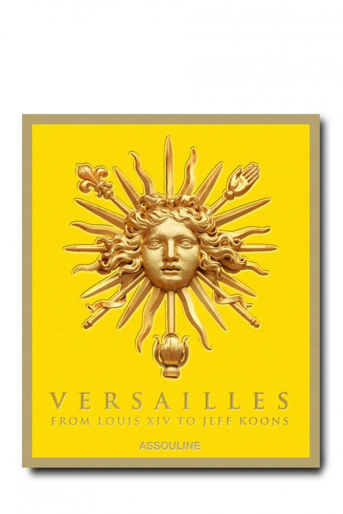 Купить Книга в твердой обложке, VERSAILLES: FROM LOUIS XIV TO JEFF KOONS Assouline